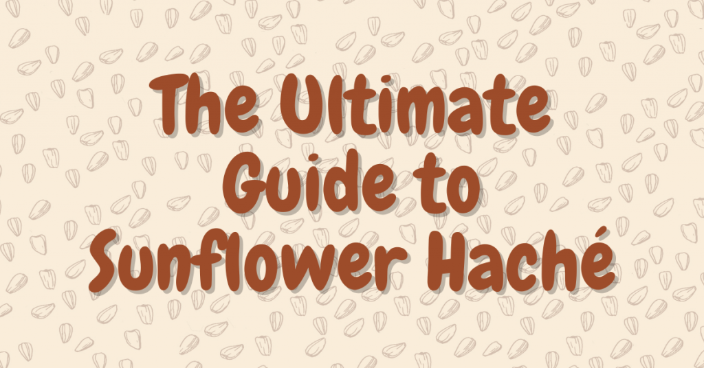 The ultimate guide to sunflower hache